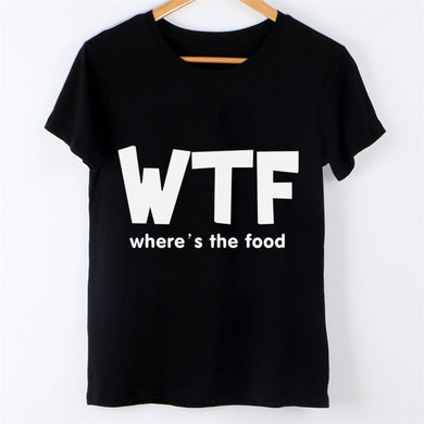 New Summer Fashion Women's T-shirt WTF Where's Food Letter Print Female Tops Casual Short Sleeve