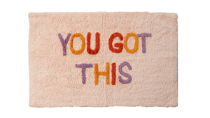 You Got This Bath Mat