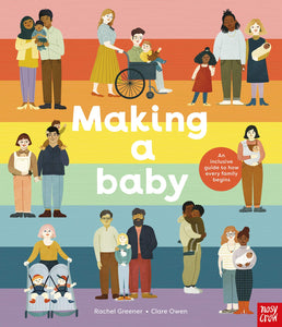 Making A Baby: An Inclusive Guide to How Every Family
