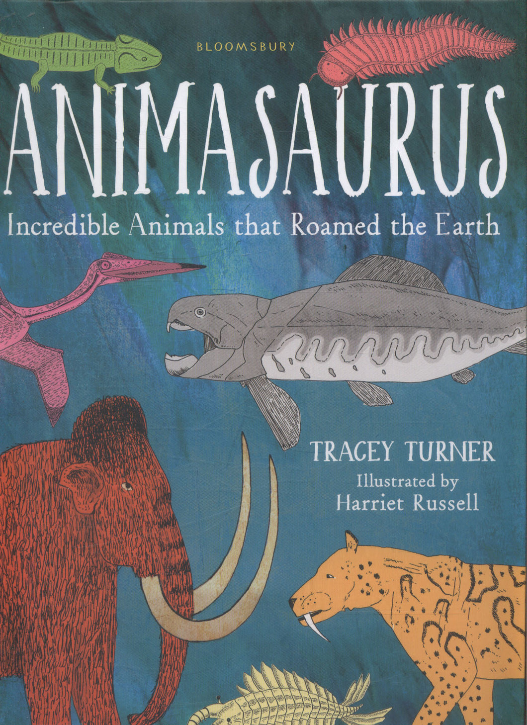 Animasaurus: Incredible Animals that Roamed the Earth