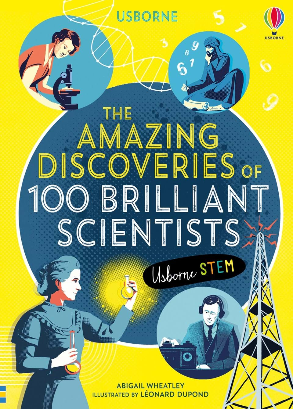 The Amazing Discoveries of 100 Brilliant Scientists