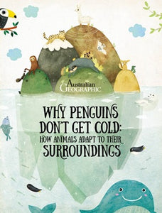 Why Penguins Don't Get Cold