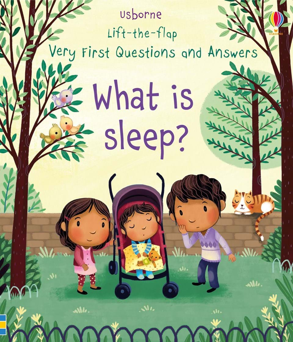 Lift-The-Flap Very First Questions And Answers: What is Sleep?