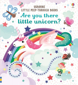 Little peep-through books Are you there little unicorn?