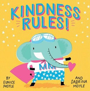Kindness Rules! A book about the magic of Manners!