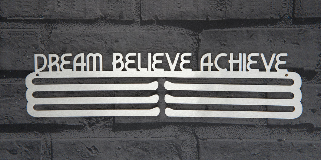 DREAM BELIEVE ACHIEVE MEDAL DISPLAY HANGER