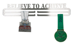Believe to Achieve Medal Hanger