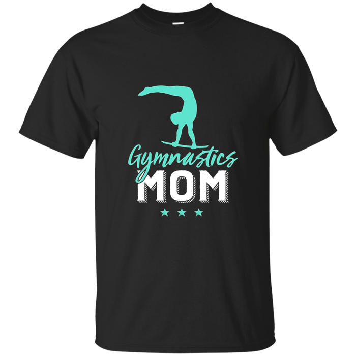 Gymnastics Mom T-shirt for Proud Mothers of Gymnast Kid