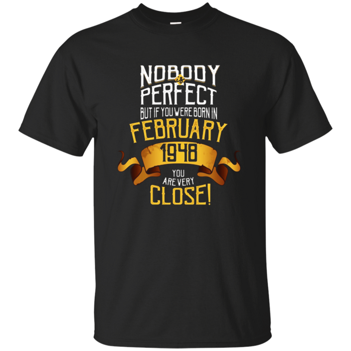 1948 February Birthday T-Shirt - 70 Year Old BDay Gift