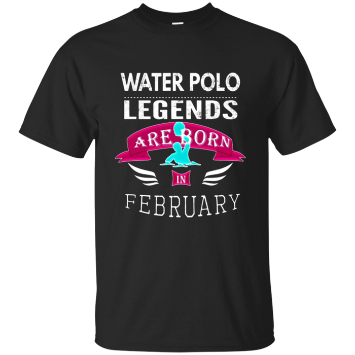 Girls' Water Polo Legends are Born February Gift T-Shirt