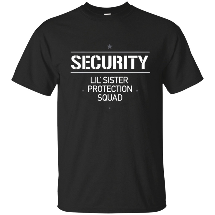 Security Lil' Sister Protection Squad Big Brother T-Shirt