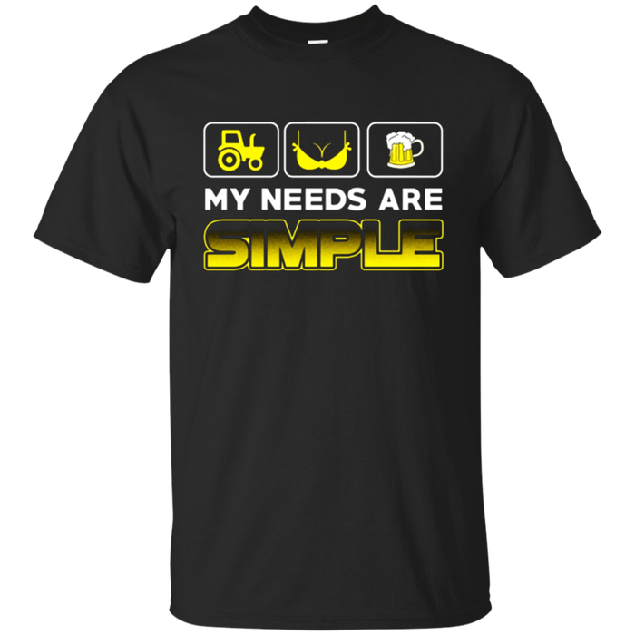 My Needs Are Simple T Shirt Tractor Boobs Beer Funny Tees
