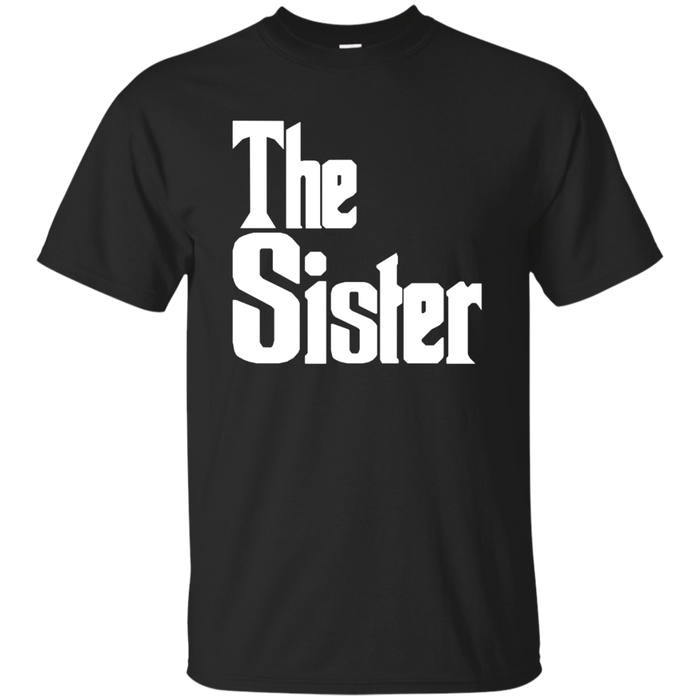 The Sister Family T-Shirt