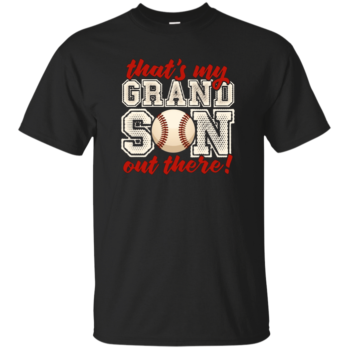 That's My Grandson Out There Tshirt Baseball Grandparents