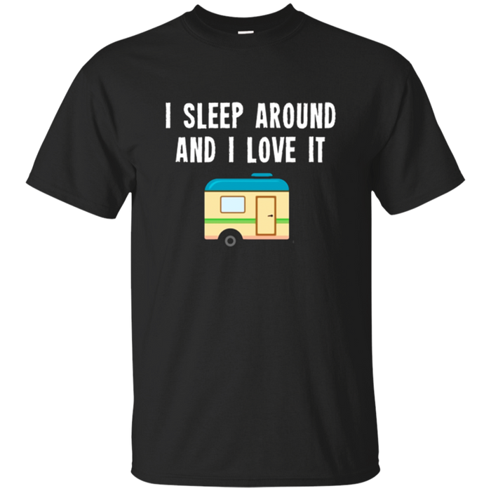 Camping T-Shirt I sleep Around