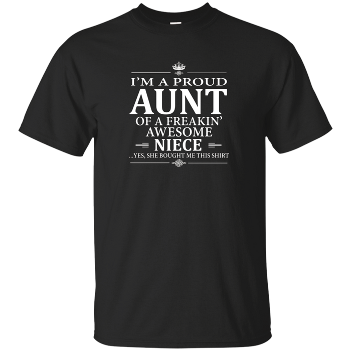 Proud Aunt T-Shirt, Aunt and Niece, My Niece