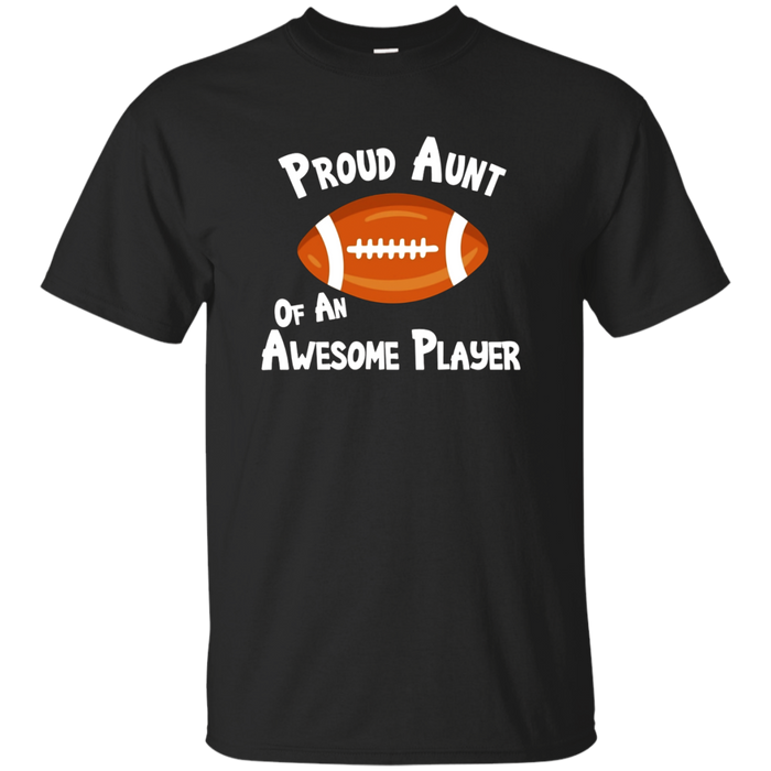 Football T-Shirt Proud Aunt of Awesome Player Shirt