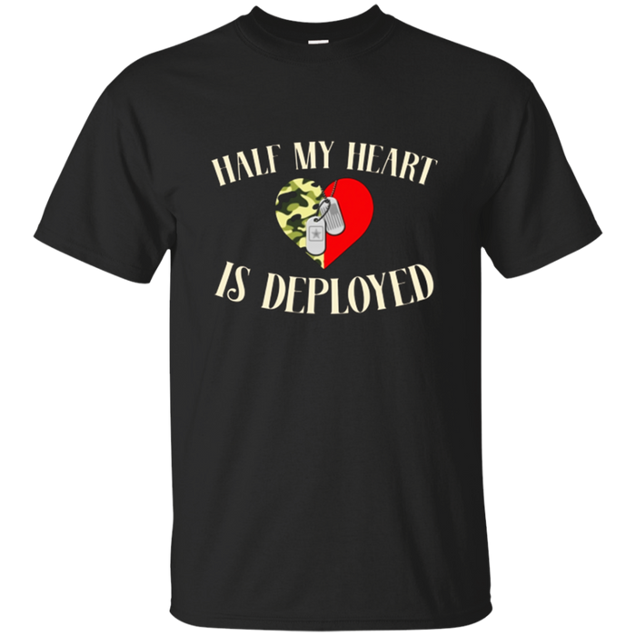 Half My Heart Is Deployed Husband Wife T Shirt Proud