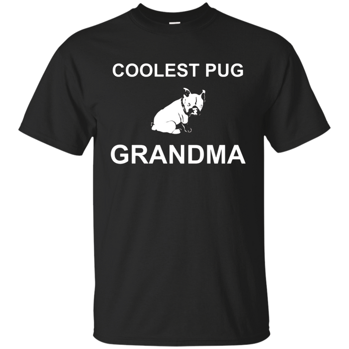 Coolest Pug Grandma Grandparents Dog Lovers Gift T-Shirts
