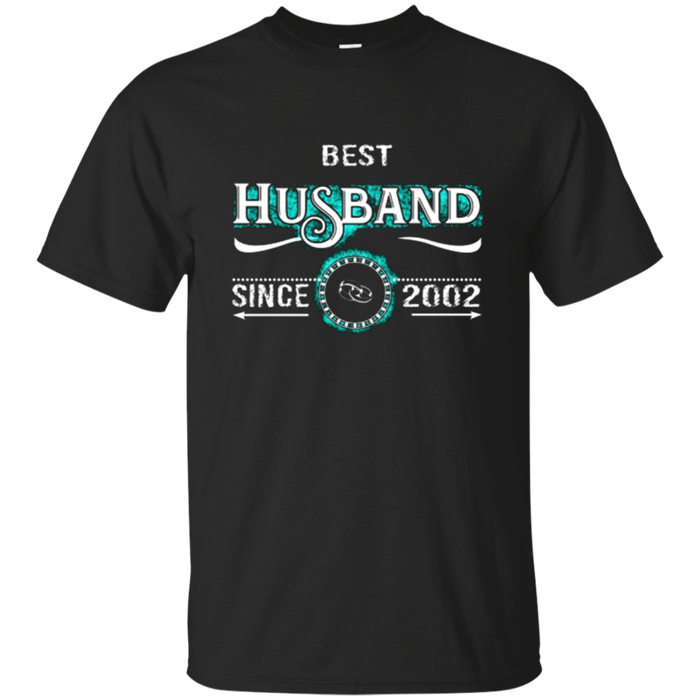 Best Anniversary Gift T shirts for Husband since 2002Best An