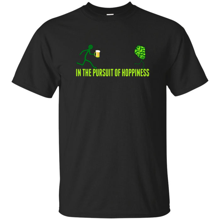 In The Pursuit of Hoppiness Shirt / IPA Craft Beer T-Shirt