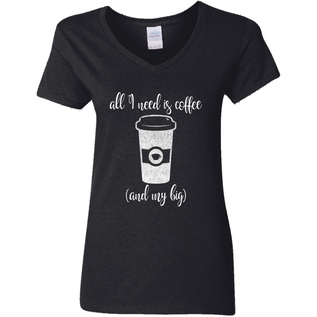 All I Need is Coffee and My Big Sorority Sister T-Shirt