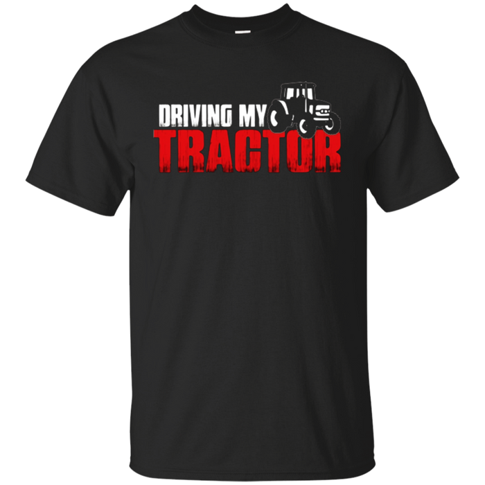 Driving My Tractor T-shirt | Farmer Husband or Wife Gift