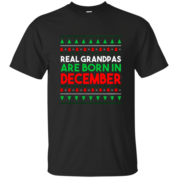 Real Grandpas Are Born In December T-Shirt
