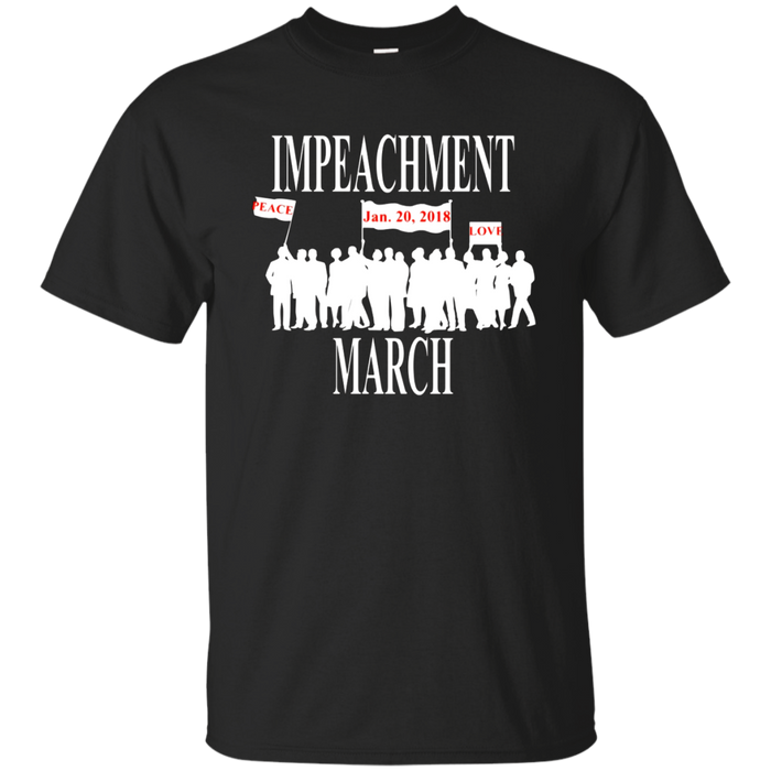 National March Impeachment Anti Trump Protesters T Shirt