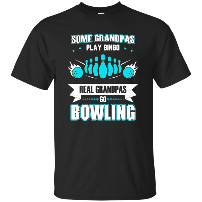 Mens Grandparents Day - Real Grandpas Go Bowling T Shirt