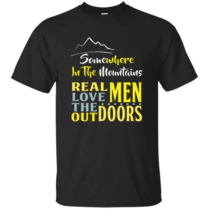Real Men Love The Outdoors Camping T Shirt