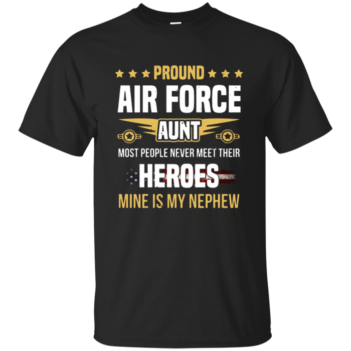 Proud Air Force Aunt Mine Is My Nephew T-Shirt