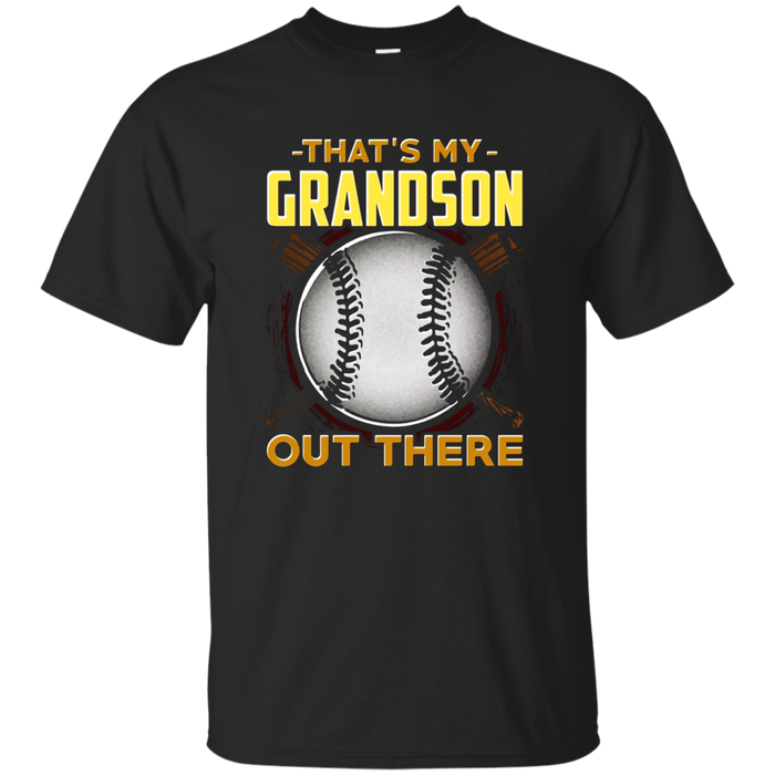 That's My Grandson Out There Baseball Grandparents T Shirt