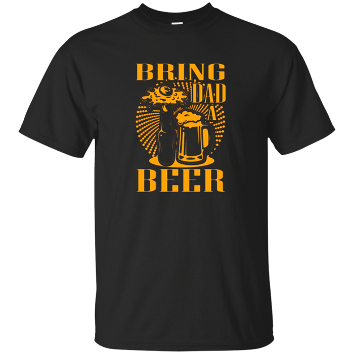 BRING DAD A BEER Funny Father's Day Orange Gift T-shirt
