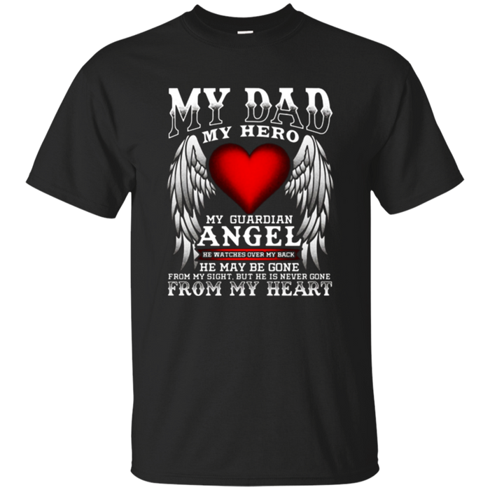 My Dad, My Hero, My Guardian Angel! Father's Day T-Shirt