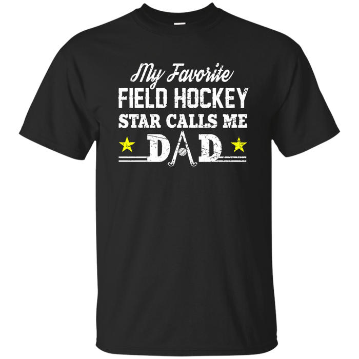 Men's Field Hockey Dad Shirt: Proud Hockey Father T-Shirt