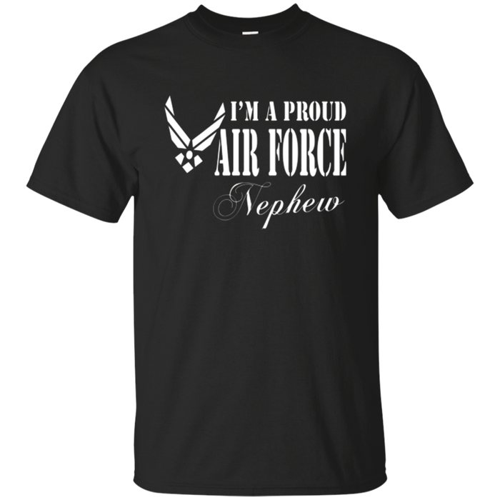 Pride U.S. Army - I'm a Proud Air Force Nephew T-shirt