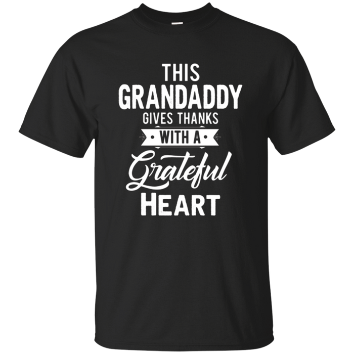 Mens This Grandaddy Gives Thanks Thanksgiving T-Shirt
