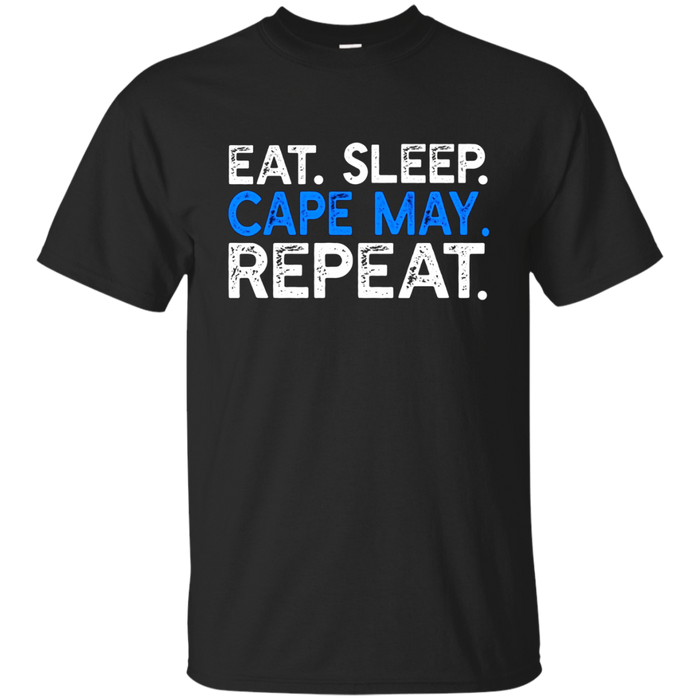 Eat Sleep Cape May Repeat - Funny New Jersey Native T-shirt