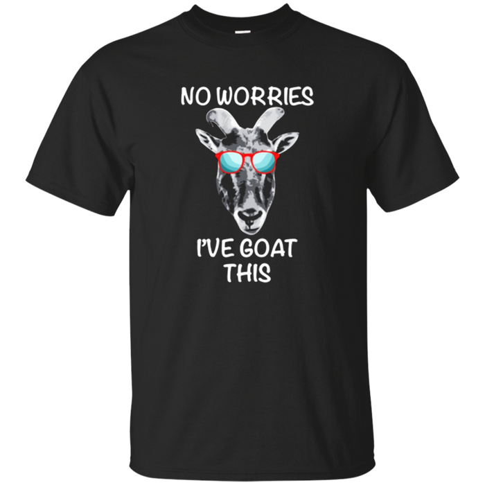 I've Goat This - Funny Shirt for Goat Lovers
