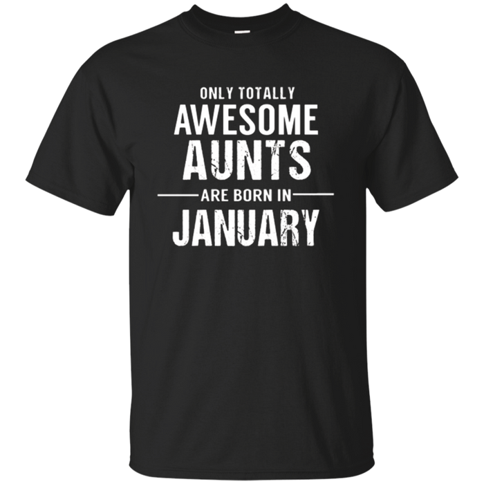 Aunt Birthday January T Shirt Gift for Awesome Aunts
