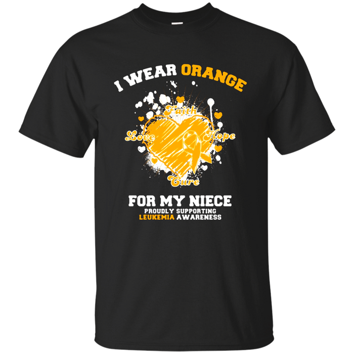 I Wear Orange For My Niece - Leukemia Awareness T-Shirt