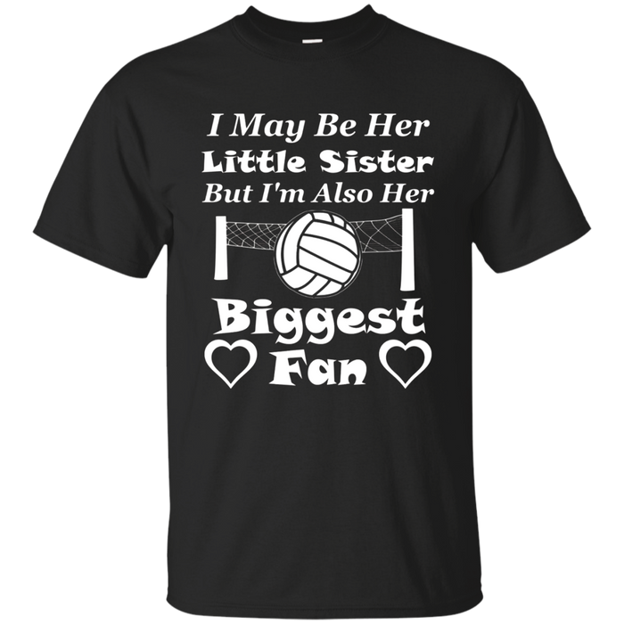 I May Be Her Little Sister Biggest Fan Volleyball T-Shirt