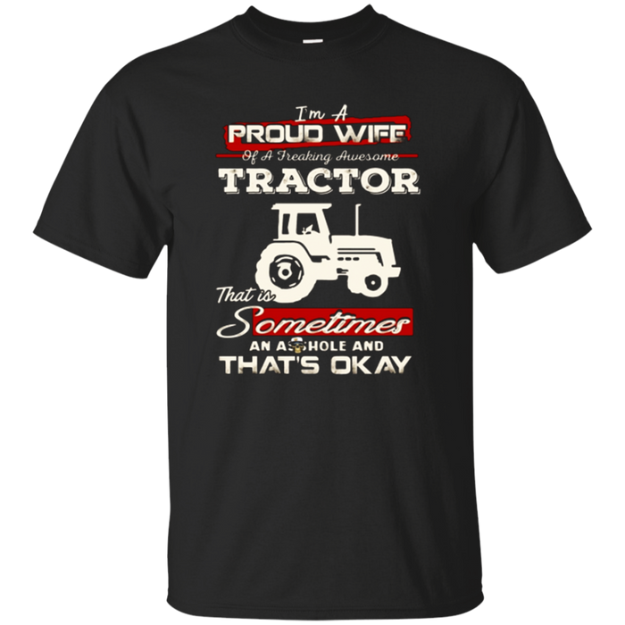 Proud Wife Of Awesome Tractor T shirt