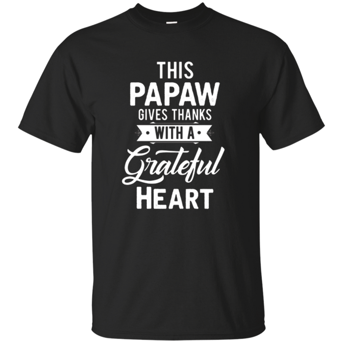 Mens This Papaw Gives Thanks Thanksgiving T-Shirt