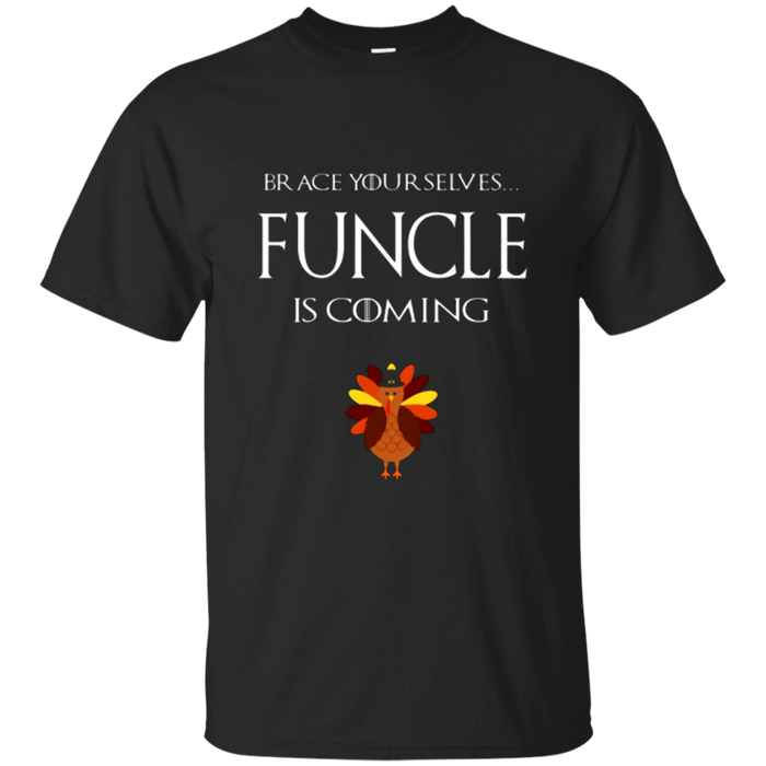 Funny Thanksgiving T Shirt Funcle Apparel Fun Uncle Adult