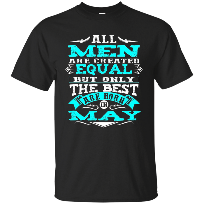 The Best Are Born In May T-Shirt