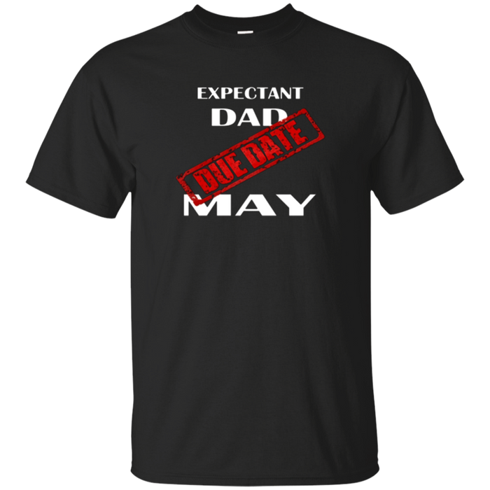 Expectant Dad Gift T Shirt Idea Father To Be May Month Tee