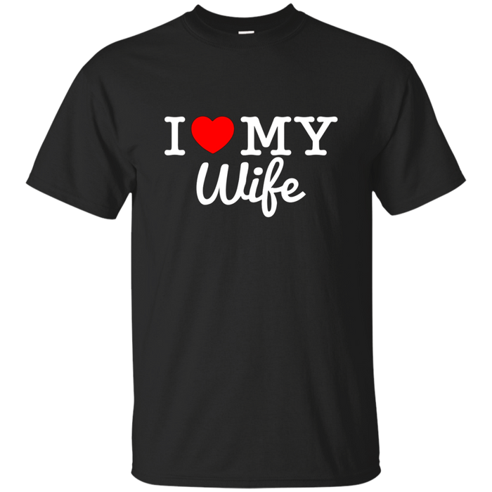 """I Love My Wife"" T-Shirt Gift for Loving Husbands"