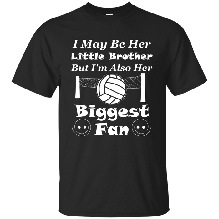 I May Be Her Little Brother Biggest Fan Volleyball T-Shirt